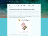 How to get Custom Bath Bomb Boxes at Wholesale Rates