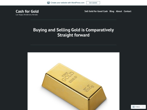 Buying and Selling Gold is Comparatively Straightforward