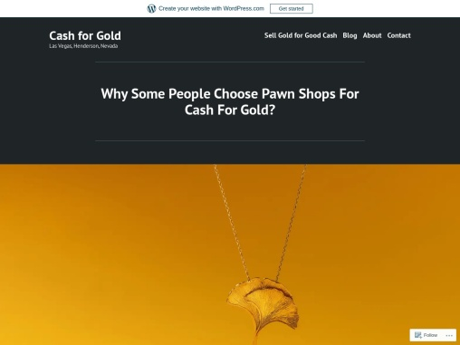 Why Some People Choose Pawn Shops For Cash For Gold?