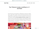 Top 5 Reasons to plan a wedding in a 5-star Hotel