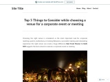 Top 5 Things to Consider while choosing a venue for a corporate event or meeting