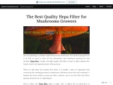 The Best Quality Hepa Filter for Mushrooms Growers