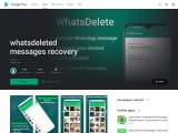 Whatsdelete view deleted messages for Whatsapp