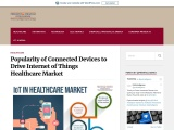 Popularity of Connected Devices to Drive Internet of Things Healthcare Market