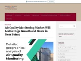 Air Quality Monitoring Market Will Led to Huge Growth and Share in Near Future