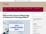 Cleanroom TechnologyMarket to Come Out Stronger in the Next 10 Years