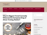 What is Biggest Trend Currently Witnessed in European Drug of Abuse TestingMarket?