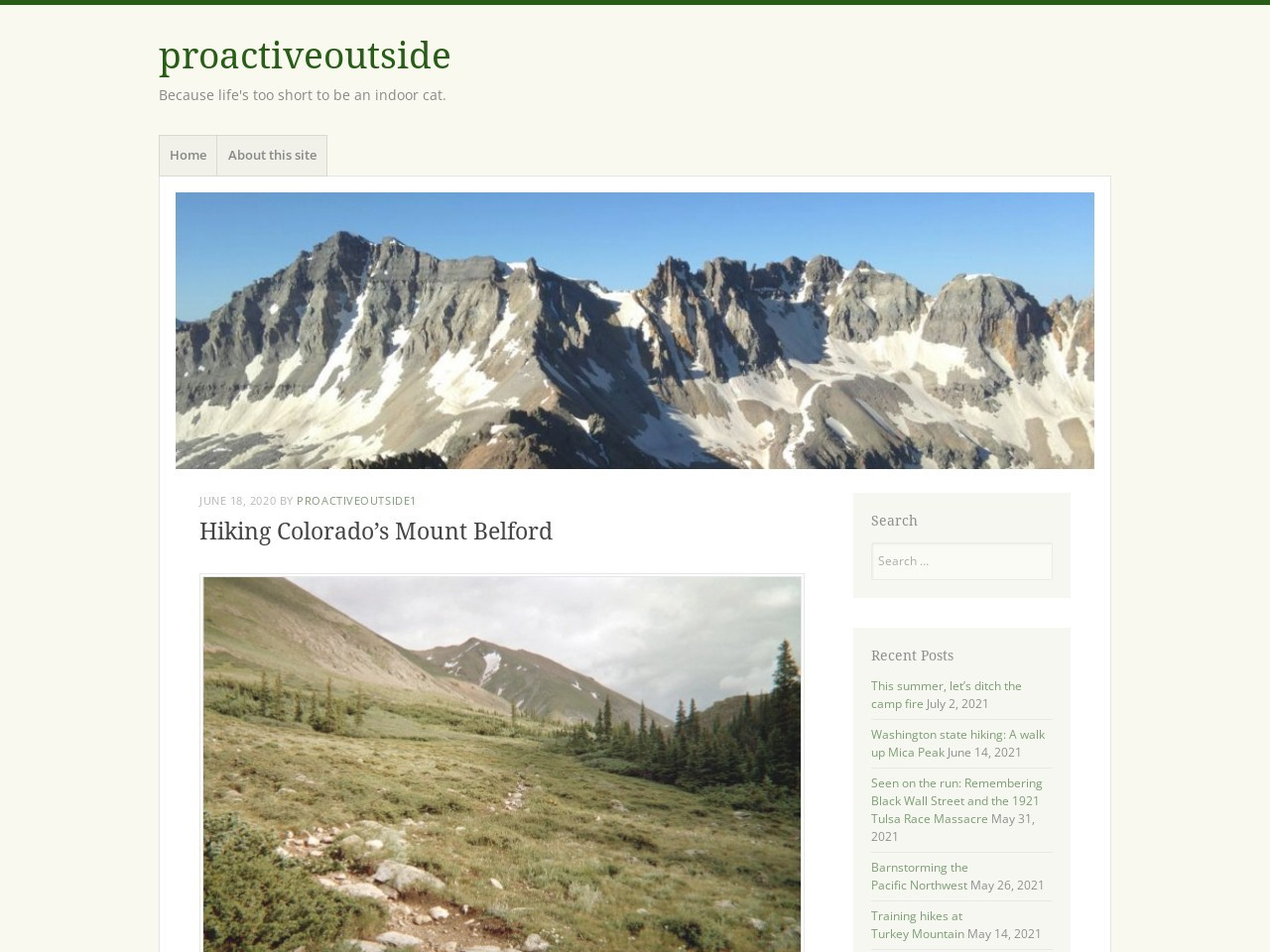 Hiking Colorado's Mount Belford – proactiveoutside