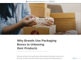 Why Brands Use Packaging Boxes to Unboxing their Products