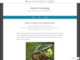 How to Choose a Tennis Racket – A Short Guide