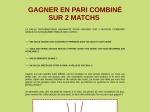 GAGNER EN PARI COMBINE SUR 2 MATCHS