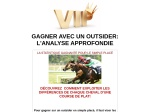 GAGNER AVEC UN OUTSIDER L'ANALYSE APPROFONDIE
