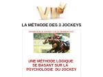LA METHODE DES 3 JOCKEYS
