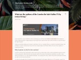 What are the options of the Condos for Sale Dallas TX by owner living?