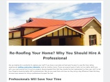 Re-Roofing Your Home? Why You Should Hire A Professional