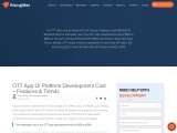 OTT App Development Cost, Features, and Trends!
