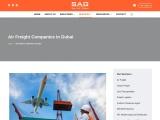 Air Freight companies in Dubai:- Saglogistic