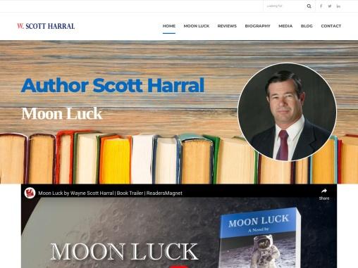 MOON LUCK A Novel by Wayne Scott Harral