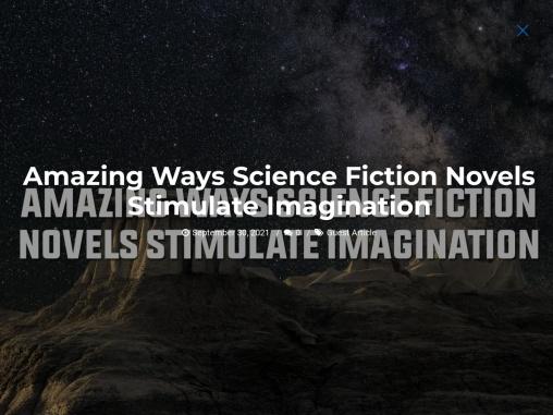 Amazing Ways Science Fiction Novels Stimulate Imagination