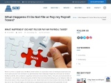 What Happens If I Do Not File or Pay my Payroll Taxes?