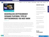 DECENTRALIZED CRYPTOCURRENCY EXCHANGE PLATFORMS: TYPES OF CRYPTOCURRENCIES YOU MUST KNOW!