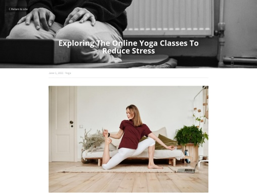 Exploring The Online Yoga Classes To Reduce Stress