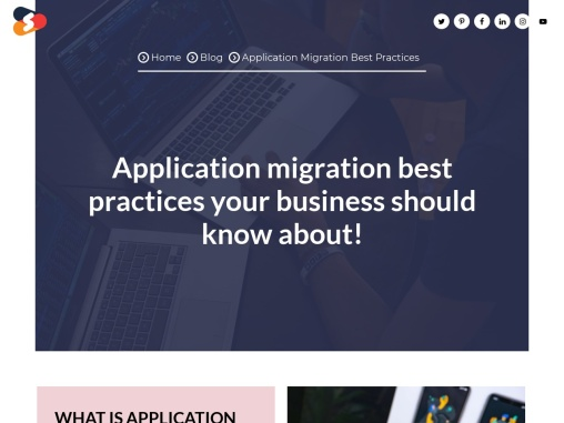 Application Migration Best Practices Your Business Should Know About!