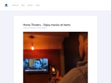 Home Theatre – Enjoy movies at home