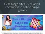 Best bingo sites uk reviews revolution in online bingo games