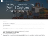 Freight Forwarding Perth   Customs Clearance World