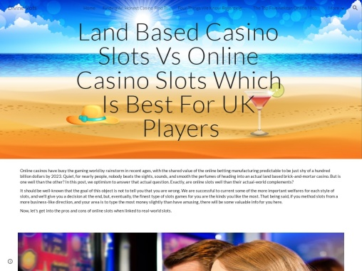 Land Based Casino Slots Vs Online Casino Slots Which Is Best For UK Players