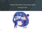 A Step-By-Step Guide to Structuring a Digital Strategy in 2021