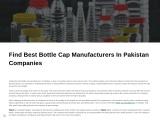 Find Best Bottle Cap Manufacturers In Pakistan Companies