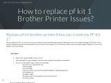 1-325-238-8006 How to replace pf kit 1 Brother Printer Problems
