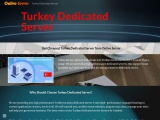 Get Turkey Dedicated Services with Different Configuration