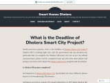 What is the Deadline of Dholera Smart City Project?