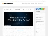 PWA Vs Native App- Which One Is Best For You?