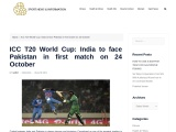 ICC T20 World Cup: India to face Pakistan in first match on 24 October