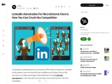 LinkedIn Automation For Recruitment: Here is How You Can Crush the Competition