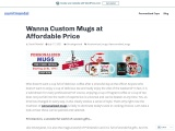 Wanna Custom Mugs at Affordable Price