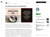 Four Ways to Preserve Your Memories