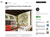 Window Maintenance Tips for a Healthy Living Space