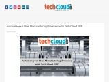 Automate your Steel Manufacturing Processes with Tech Cloud ERP