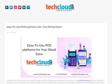 Easy-To-Use POS platforms for Your Retail Store – Tech Cloud ERP