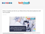 Reduce complexity and risks for your Medical Device Manufacturing Industry