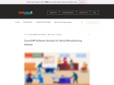 Cloud ERP Software Solution for Wood Manufacturing Industry