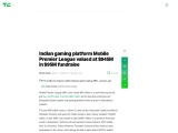 Indian gaming platform Mobile Premier League valued at $945M in $95M fundraise