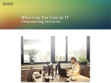 What Can You Gain In IT Outsourcing Services?