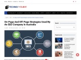 On-Page And Off-Page Strategies Used By An SEO Company In Australia