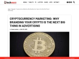 Cryptocurrency Marketing: Why Branding Your Crypto Is the Next Big Thing in Advertising
